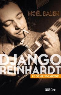 Django Reinhardt : le génie vagabond