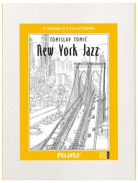 New York jazz : à colorier et à collectionner