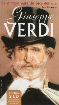 Giuseppe Verdi : le dictionnaire du bicentenaire