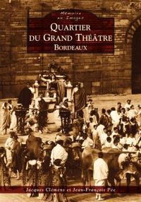 Quartier du Grand Théâtre, Bordeaux