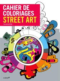 Cahier de coloriages : street art