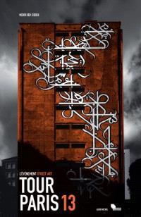 Tour Paris 13 : l'évènement street art