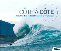Côte à côte : au rythme de la houle et des vagues en Pays Basque