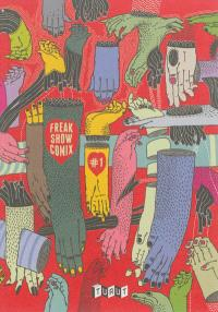 Freak show comix. Volume 1