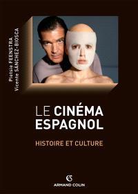 Le cinéma espagnol : histoire et culture