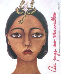 Au pays des merveilles : les aventures surréalistes des femmes artistes au Mexique et aux Etats-Unis