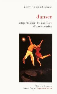 Danser : enquête dans les coulisses d'une vocation