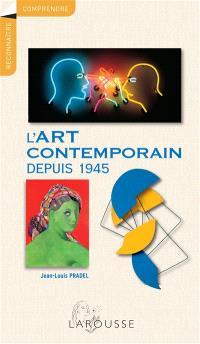 L'art contemporain depuis 1945