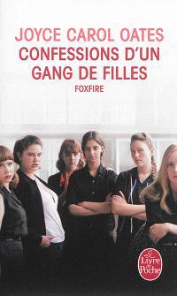 Confessions d'un gang de filles : Foxfire