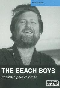 The Beach Boys : l'enfance pour l'éternité