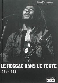 Le reggae dans le texte : 1967-1988