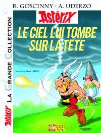 Une aventure d'Astérix. Volume 33, Le ciel lui tombe sur la tête