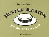 Buster Keaton : perdu et retrouvé