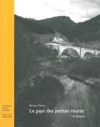 Le pays des petites routes en Ardèche