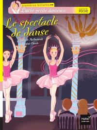 Lucie petite danseuse, Le spectacle de danse