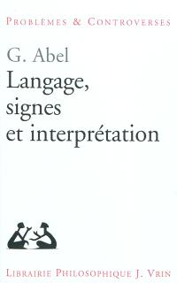 Langage, signes et interprétation