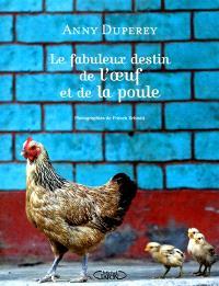 Le fabuleux destin de l'oeuf et de la poule