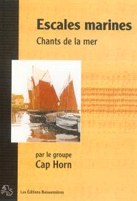Escales marines : chants de la mer