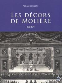 Les décors de Molière : 1658-1674