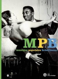 MPB, musique populaire brésilienne : exposition, Paris, Musée de la musique, 17 mars 2005-26 juin 2005