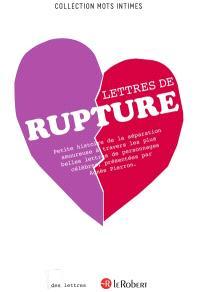 Lettres de rupture : petite histoire de la séparation amoureuse à travers les plus belles lettres de personnages célèbres