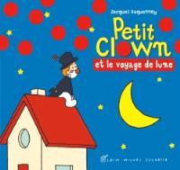 Petit clown, Petit clown et le voyage de Lune