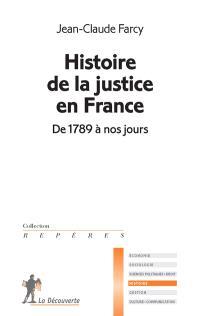 Histoire de la justice en France : de 1789 à nos jours