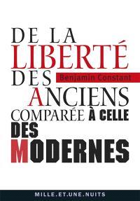 De la liberté des anciens comparée à celle des modernes