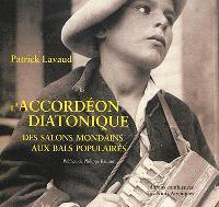 L'accordéon diatonique : des salons mondains aux bals populaires