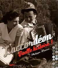 L'accordéon : quelle histoire !