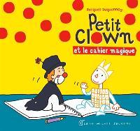 Petit Clown et le cahier magique