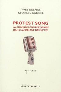 Protest song : la chanson contestataire dans l'Amérique des sixties