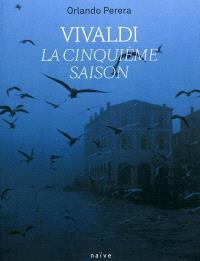 Vivaldi : la cinquième saison