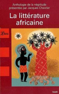 La littérature africaine : anthologie de la négritude