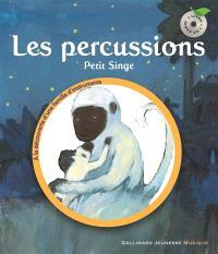 Les percussions : Petit singe
