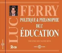 Politique & philosophie de l'éducation