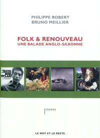 Folk & renouveau : une balade anglo-saxonne