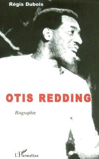 Otis Redding : biographie
