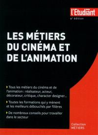 Les métiers du cinéma et de l'animation