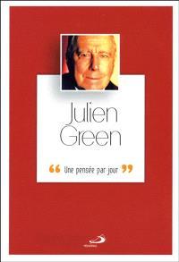 Julien Green : une pensée par jour