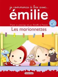Je commence à lire avec Emilie. Volume 6, Les marionnettes