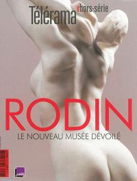 Télérama, hors série, Rodin, le nouveau musée dévoilé