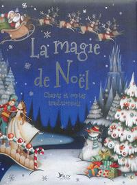 La magie de Noël : chants et contes traditionnels