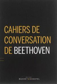 Cahiers de conversation de Beethoven : 1819-1827