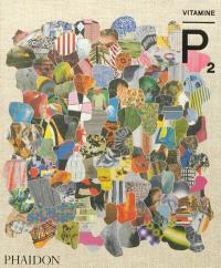 Vitamine P : nouvelles perspectives en peinture. Volume 2
