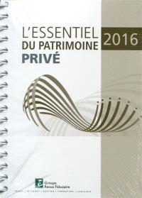 L'essentiel du patrimoine privé 2016