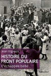 Histoire du Front populaire : l'échappée belle