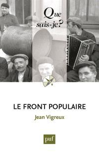 Le Front populaire : 1934-1938