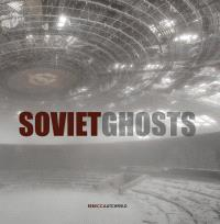 REBECCA LITCHFIELD SOVIET GHOSTS /ANGLAIS