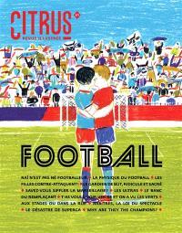 Citrus. n° 1, Football